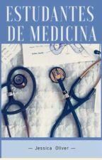 ESTUDANTES DE MEDICINA  by jessicaolivervegais1