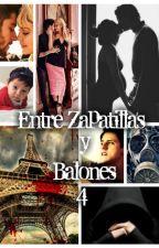 Entre Zapatillas y Balones, Cuarta Temporada. by LauraHidden16