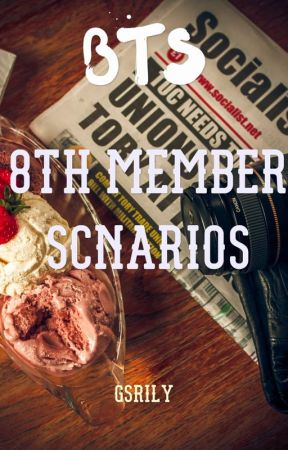 ☞BTS ☜ 8th Member Scenarios by gsrily