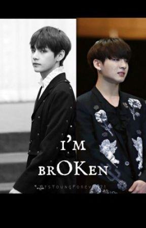 ~I'm Br(ok)en~ Vkook  by BtsYoungForever20