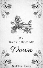 My Baby Shot Me Down by nikkafuza