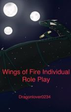 Wings of Fire Individual Role Play by Dragonlover0234