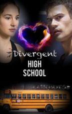 Divergent High School by KatieHayes8