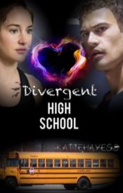 Divergent High School by KatieHayes8