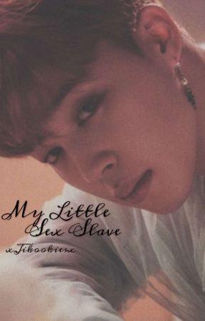 My Little Sex Slave • J.JK x P.JM • by xJikookiesx