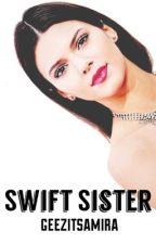 Swift Sister // n.h by cornflakesss
