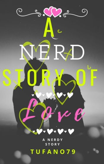 A Nerd Story of Love