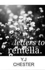 letters to remella by janaeomo