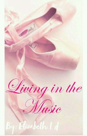 Living In the Music by Elizabeth_t_d