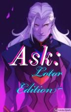 Ask: Lotor Edition ~ by Lupine_Phoenix