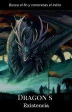 Dragon's:  Existencia by Vermell20