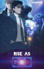 Rise as God by NaomiJung5