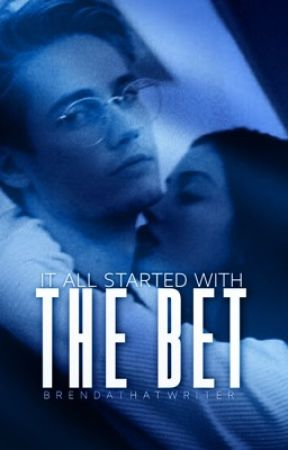 The Bet (The Badboy's Claim Series #1) by brendathatwriter