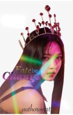 Fate Be Change | SUNGJOY by authorovert