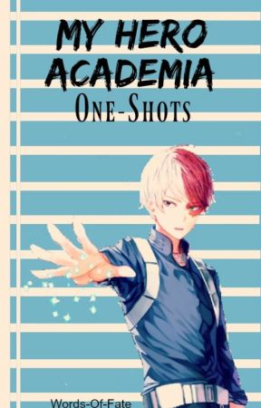 My Hero Academia x Reader One-Shots - Forgotten Morals | Todoroki