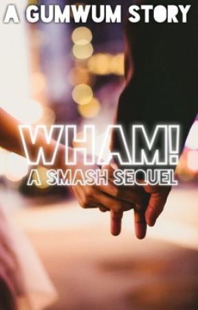 Wham | Coming Soon by gumwum