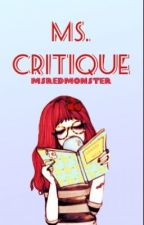 Ms. Critique by MsRedMonster