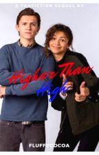 Higher Than High by wonderspidey