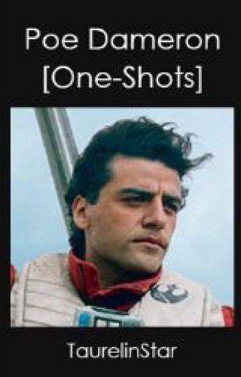 Poe Dameron One Shots Taurelin Wattpad