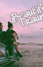 Beautiful Trauma (gxg) by oneoftheuselessppl