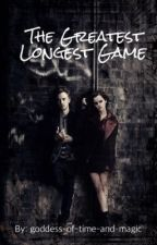 The Greatest Longest Game by g-o-t-a-m