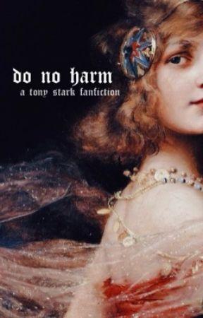 do no harm • (tony stark) UNDER CONSTRUCTION by Iegion
