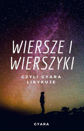 Wiersze I Wierszyki Za Daleko Od Gwiazd Wattpad