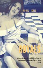 ROYALS by april_kris