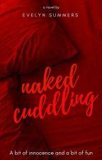 Naked Cuddling (Rewrite) by _screamer02