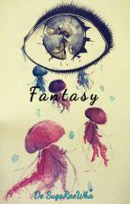Fantasy by SugaRaeWha