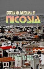 Catatan Mia Wardhana #1: NICOSIA by anita-daniel
