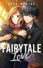 My Fairytale Love Story(ONGOING) by UBeansss