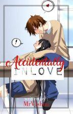 Accidentally Inlove by MrVishnu