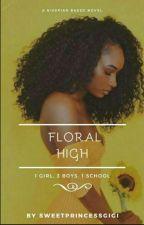 Floral High #ProjectNigeria  by SweetPrincessGigi