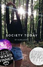 society today  by aureliaxrs