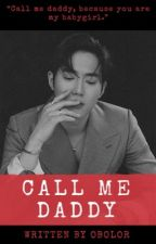 CALL ME DADDY | kjm by _obolor_