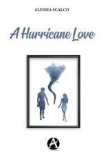A Hurricane Love by AlessiaS2000