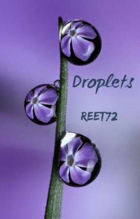 Droplets  by reet72