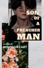 Son of a Preacher Man  by minyoonzart