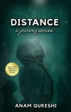 Distance [A Journey #2]  by alhashmi96