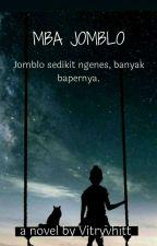 Mba Jomblo by vitryhvitt