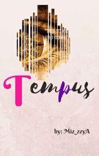 Tempus by Gellyjace