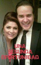 UNA SEGUNDA OPORTUNIDAD  by paholita09