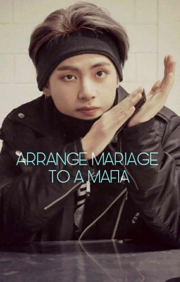 Arranged Married to a Mafia - BRIZA JAILEN - Wattpad