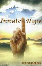 Innate Hope by KittyCrackers
