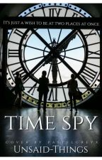 TIME SPY (dutch) by Unsaid-Things