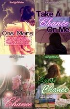 The Chance Series by staree