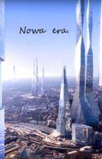 Nowa era. by Ciapek119