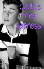Cuddle Time Sadness (A Shawn Mendes Fanfiction) by jorddannx