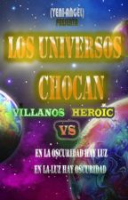 LOS UNIVERSOS CHOCAN by YENI-ANGEL